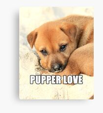 Pupper Love Canvas Print