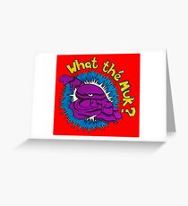 What the Muk?! Greeting Card