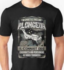N'EMBÊTEZ PAS UN PLONGEUR Unisex T-Shirt