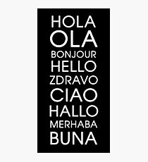 Hello - Multiple Languages Photographic Print