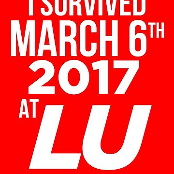 I Survived March 6th by EarsToHear