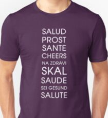 Cheers - Multiple Languages Unisex T-Shirt