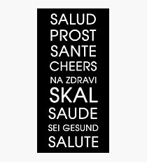 Cheers - Multiple Languages Photographic Print