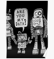 My Data? Robot Kid Poster
