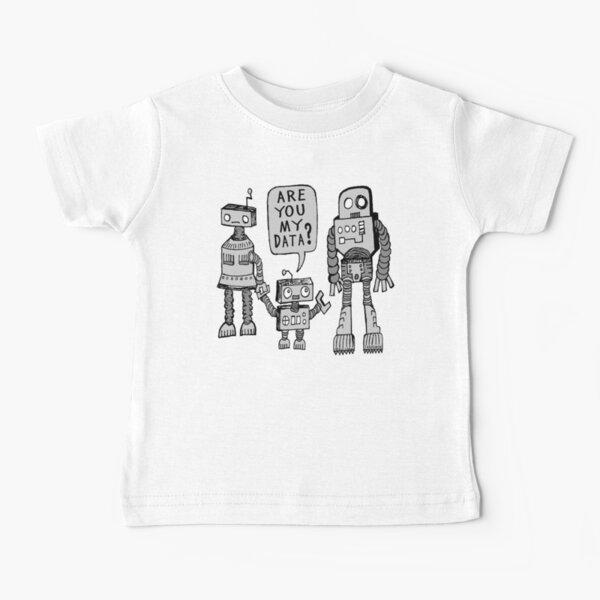 My Data? Robot Kid Baby T-Shirt