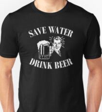 Save Water, Drink Beer. Unisex T-Shirt