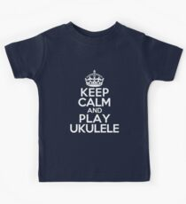 Keep Calm and Play Ukulele Kids Tee