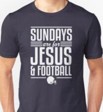 Sundays are for Jesus and Football Unisex T-Shirt