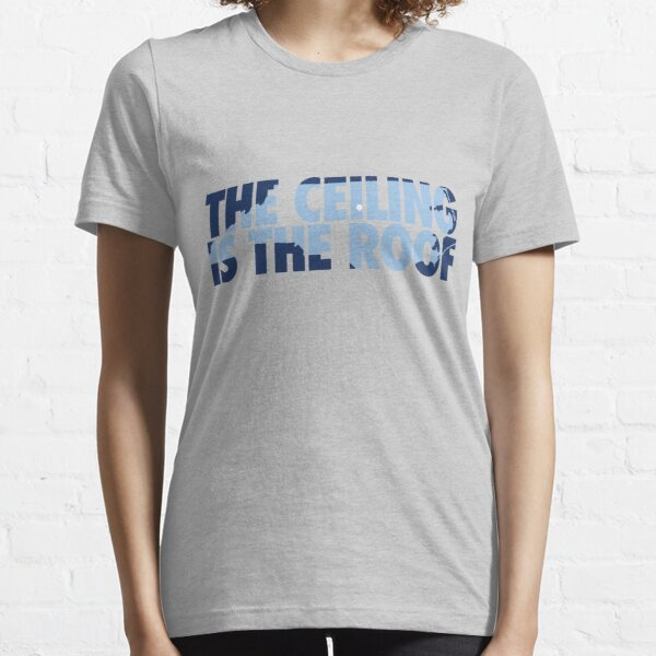 The Ceiling Is The Roof State of Mind (Dark Blue/Light Blue) Essential T-Shirt