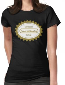 The Procrastination Womens Fitted T-Shirt