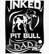 Inked Pit Bull Dad Poster