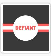 DEFIANT Sticker
