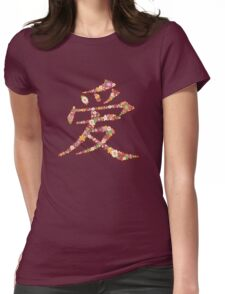 Chinese Word 'AI / LOVE' In Pink With Spring Flowers   Oriental Love In Kanji Calligraphy Womens Fitted T-Shirt