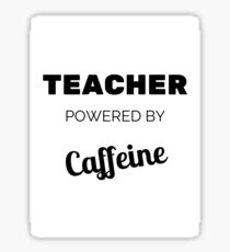 Teacher Powered By Caffeine Sticker