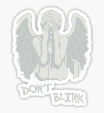 Don't blink - Weeping Angels Sticker