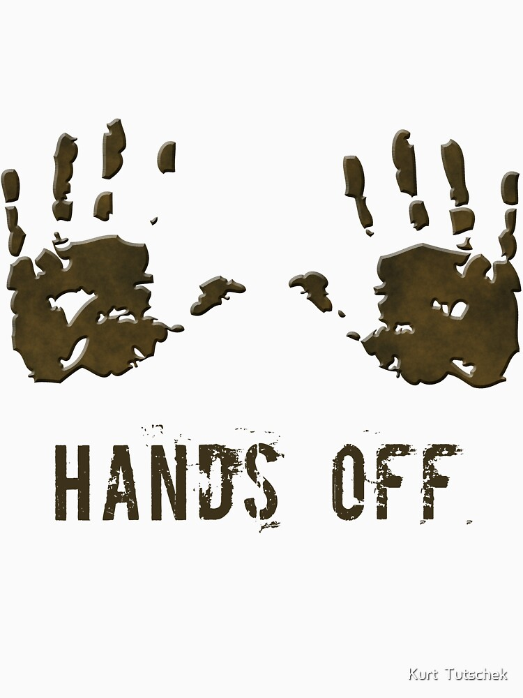 Hands off by tuku
