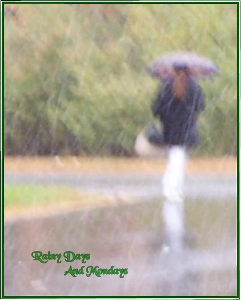 Rainy Days And Mondays by tim100