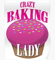 CRAZY BAKING LADY Poster