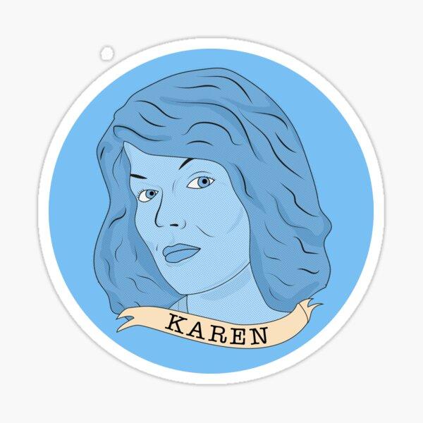 Karen Kilgariff Badge Sticker