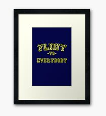 Flint vs Everybody Framed Print