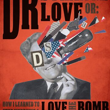 Dr Strangelove (alternative film poster) by sherlauryn