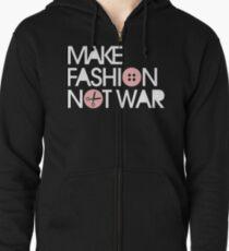 MAKE FASHION NOT WAR Zipped Hoodie