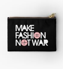MAKE FASHION NOT WAR Studio Pouch