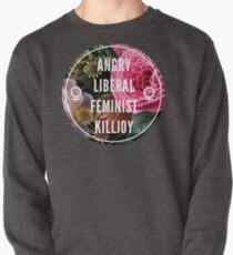 Sudadera sin capucha Angry Liberal Feminist Killjoy