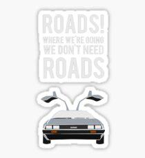 Back to the Future - Roads Sticker