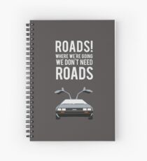 Back to the Future - Roads Spiral Notebook