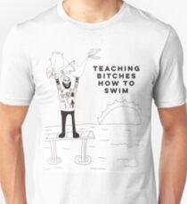 Teaching B*tches How To Swim T-Shirt