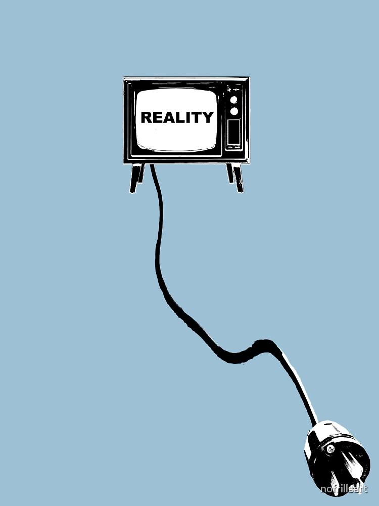 Reality TV by nofrillsart