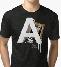 A IS FOR ART Tri-blend T-Shirt