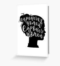 Tarjeta de felicitación Las mujeres empoderadas empoderan a las mujeres