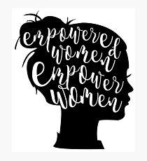 Ermächtigte Frauen stärken Frauen Fotodruck