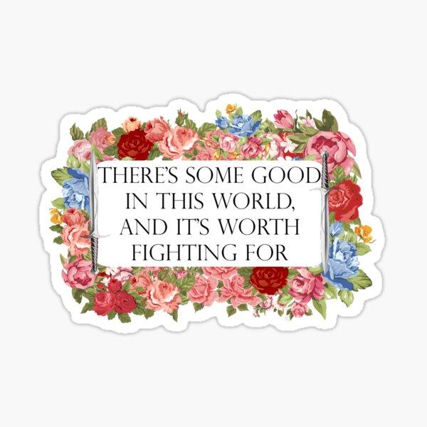 Good in this world Sticker