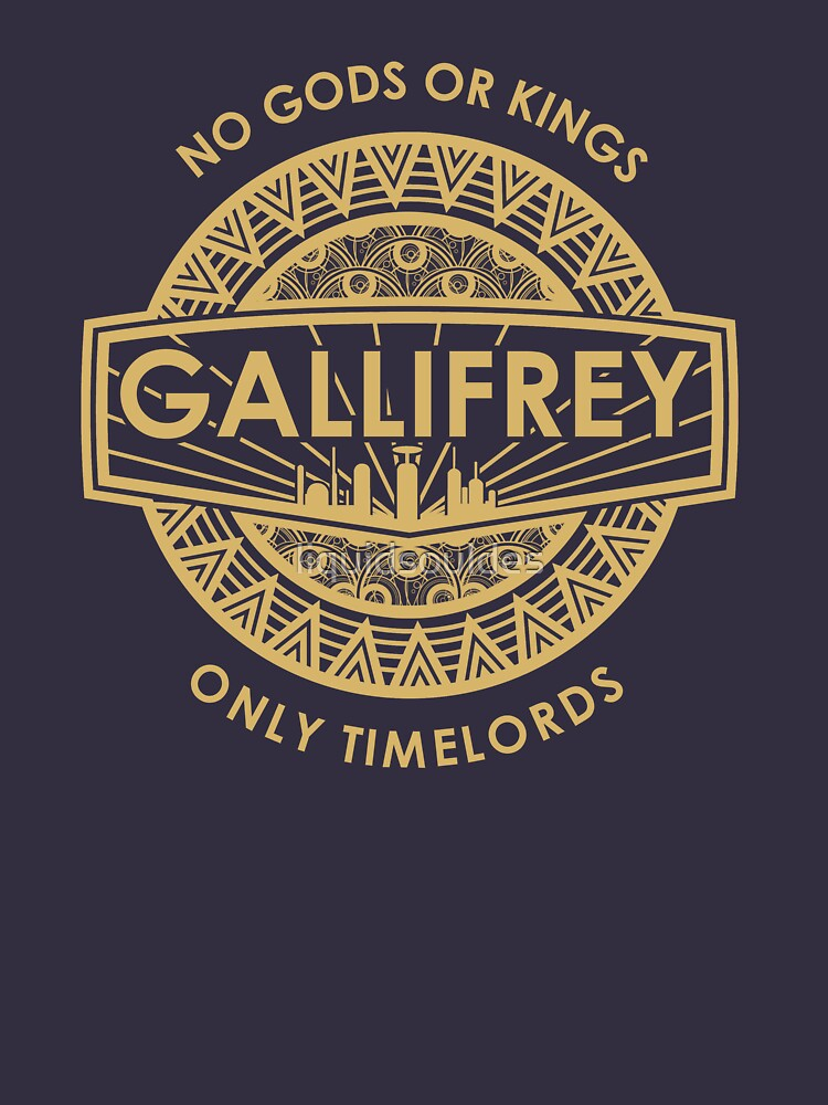 Gallifrey - No Gods or Kings, only Timelords | Unisex T-Shirt