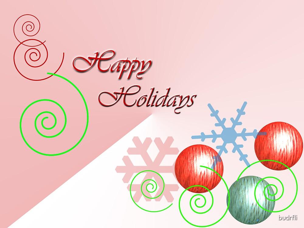 happy holidays by budrfli