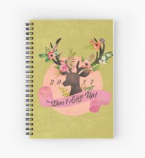 DON'T GIVE UP! (Design no. 3) Spiral Notebook