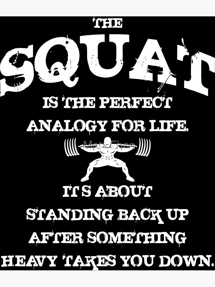 Squat Analogy - Leg Day and Powerlifting Motivation | Greeting Card