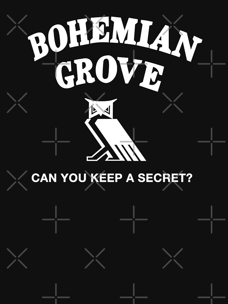 Bohemian Grove Secret (White print) by thedrumstick