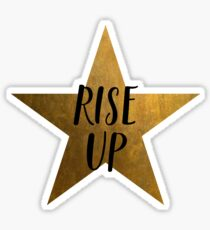 Rise Up Star - Hamilton Sticker