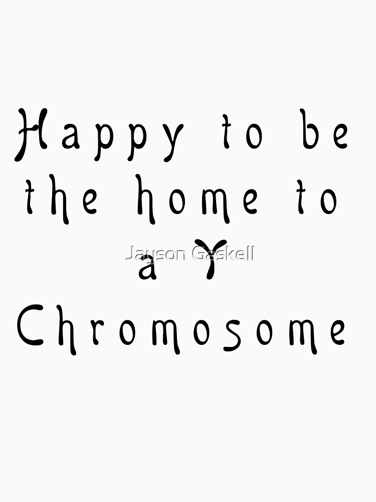 Happy Y Chromosome by JaysonGaskell