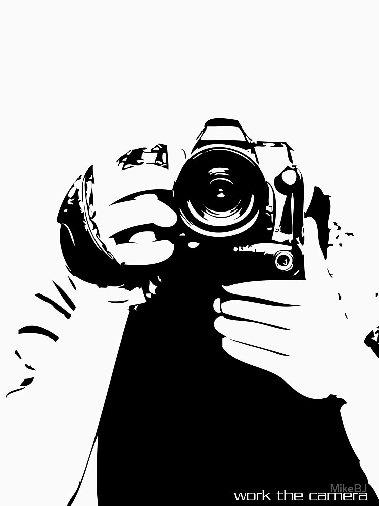 Work the camera by MikeBJ