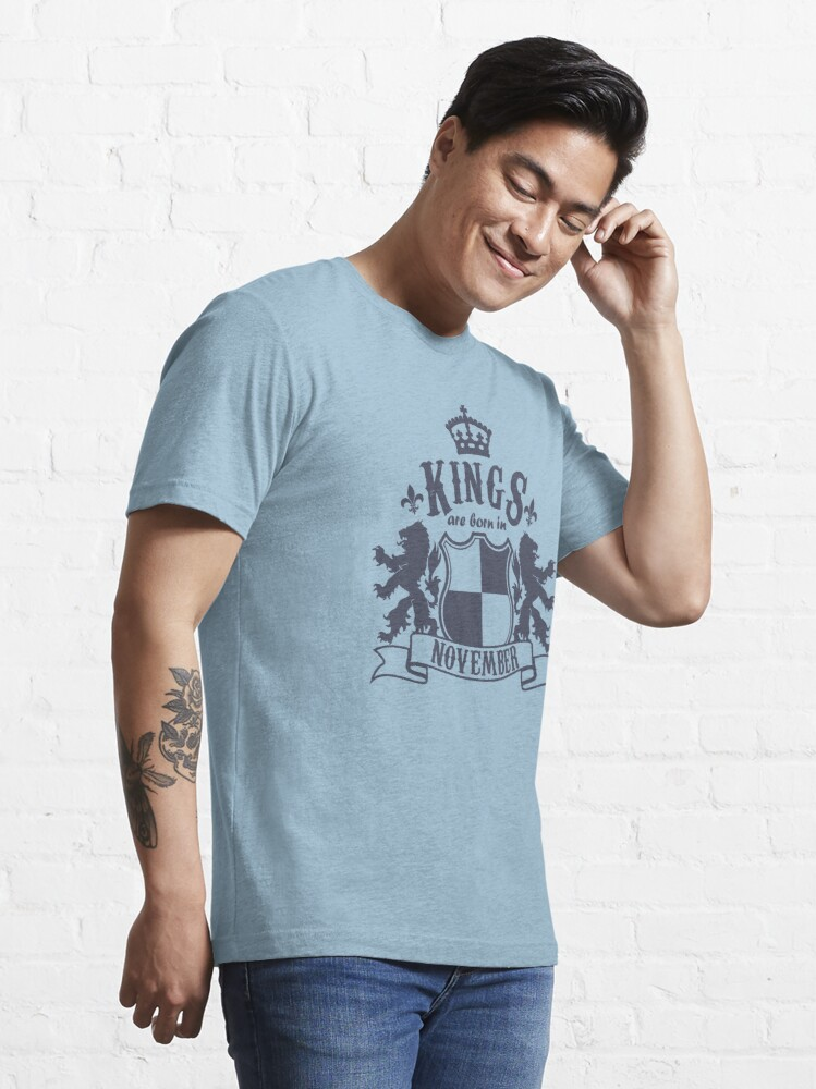 Alternate view of Kings are born in November Essential T-Shirt