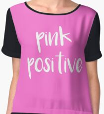 Pink Positive! Chiffon Top