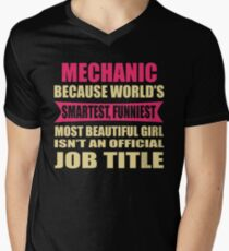 MECHANIC Funniest Beautiful Girl isn't a jobtitle T-Shirt