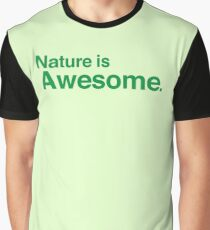 nature is awesome Graphic T-Shirt