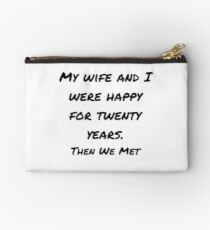 My Wife Joke Design Studio Pouch