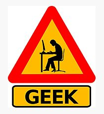 GEEK Computer Sign Videogames Play Photographic Print